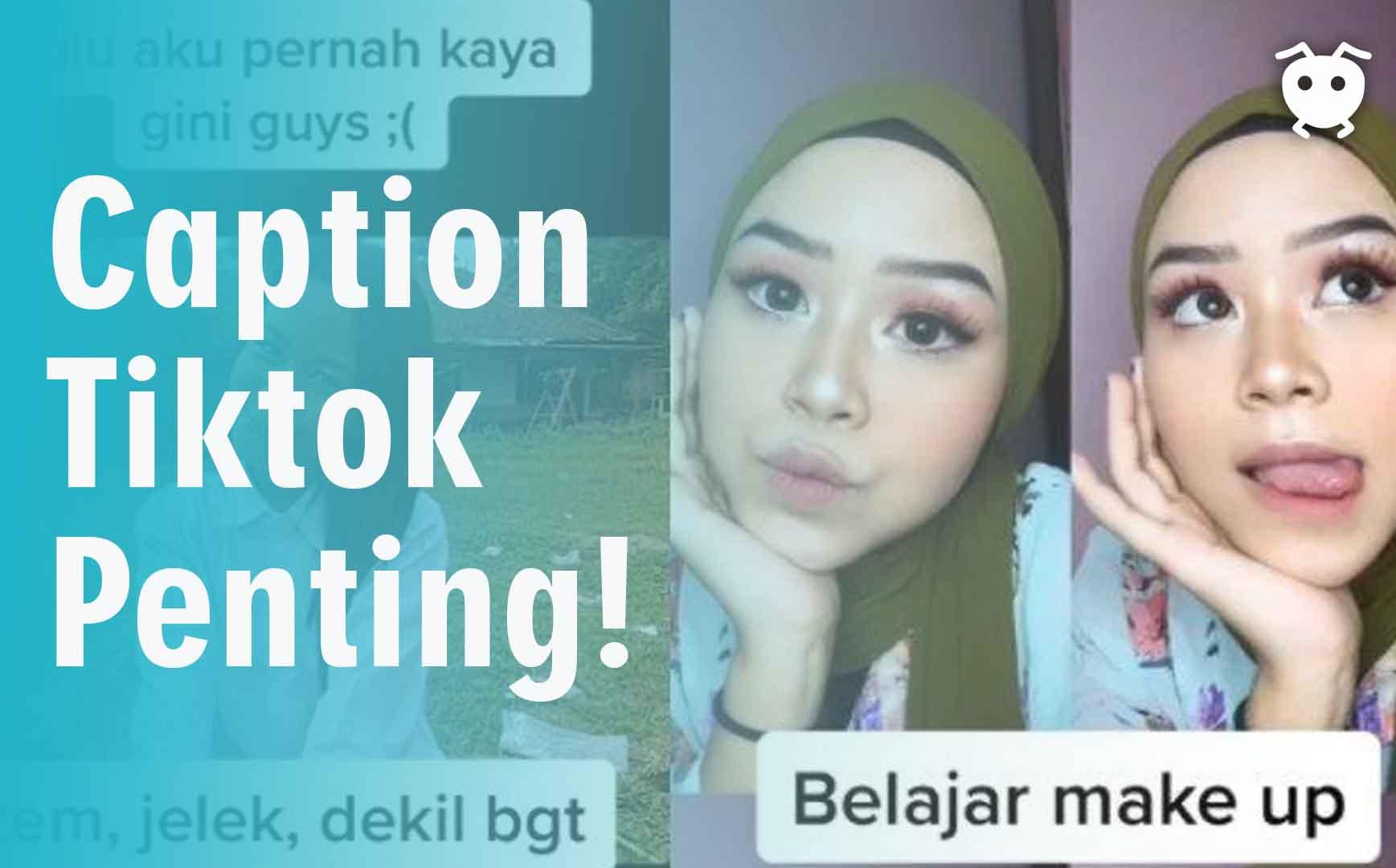 Caption Tiktok