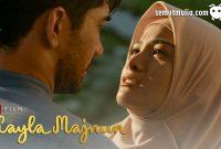 Nonton Layla Majnun Full Movie