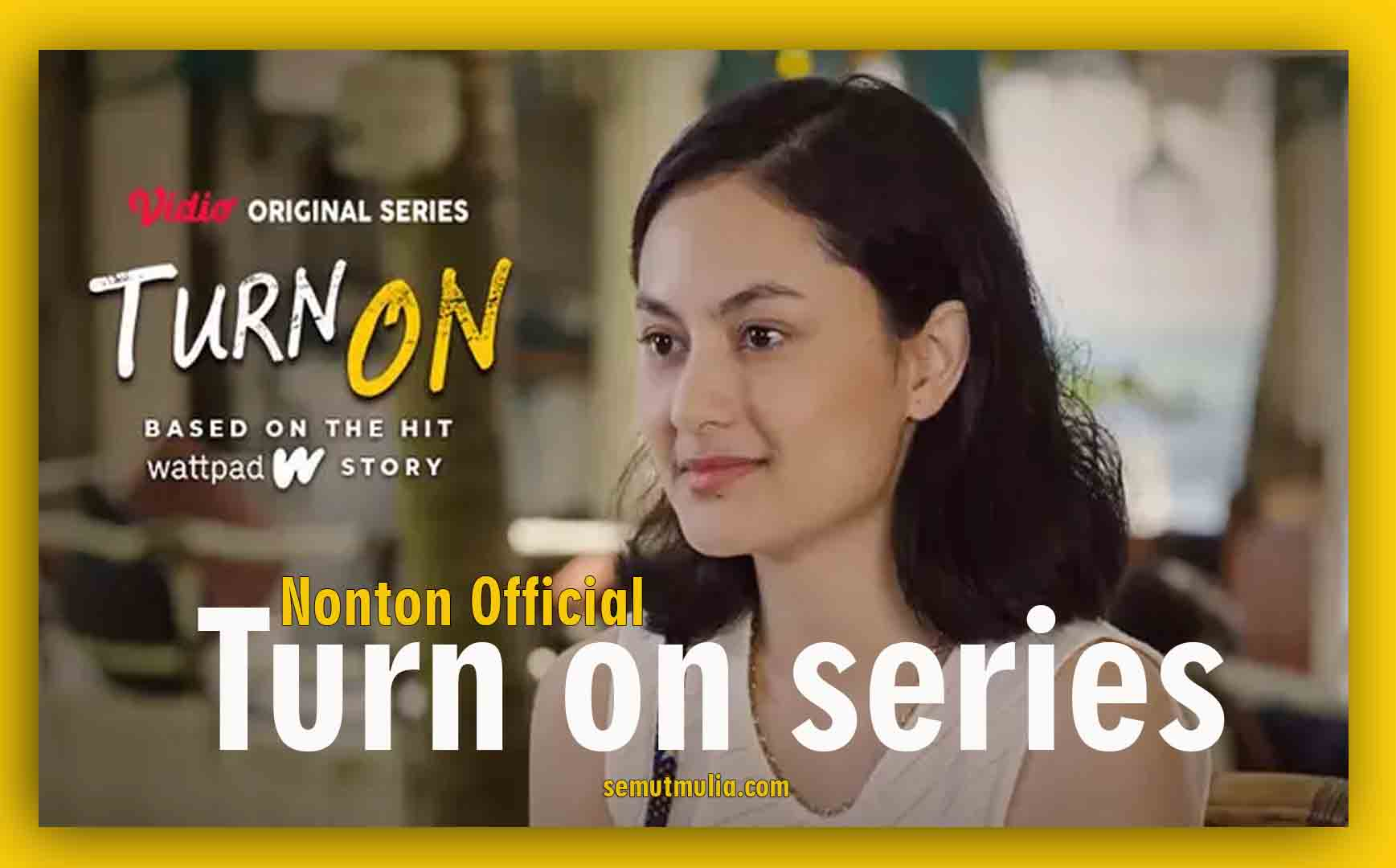 Nonton Turn On Series 2021