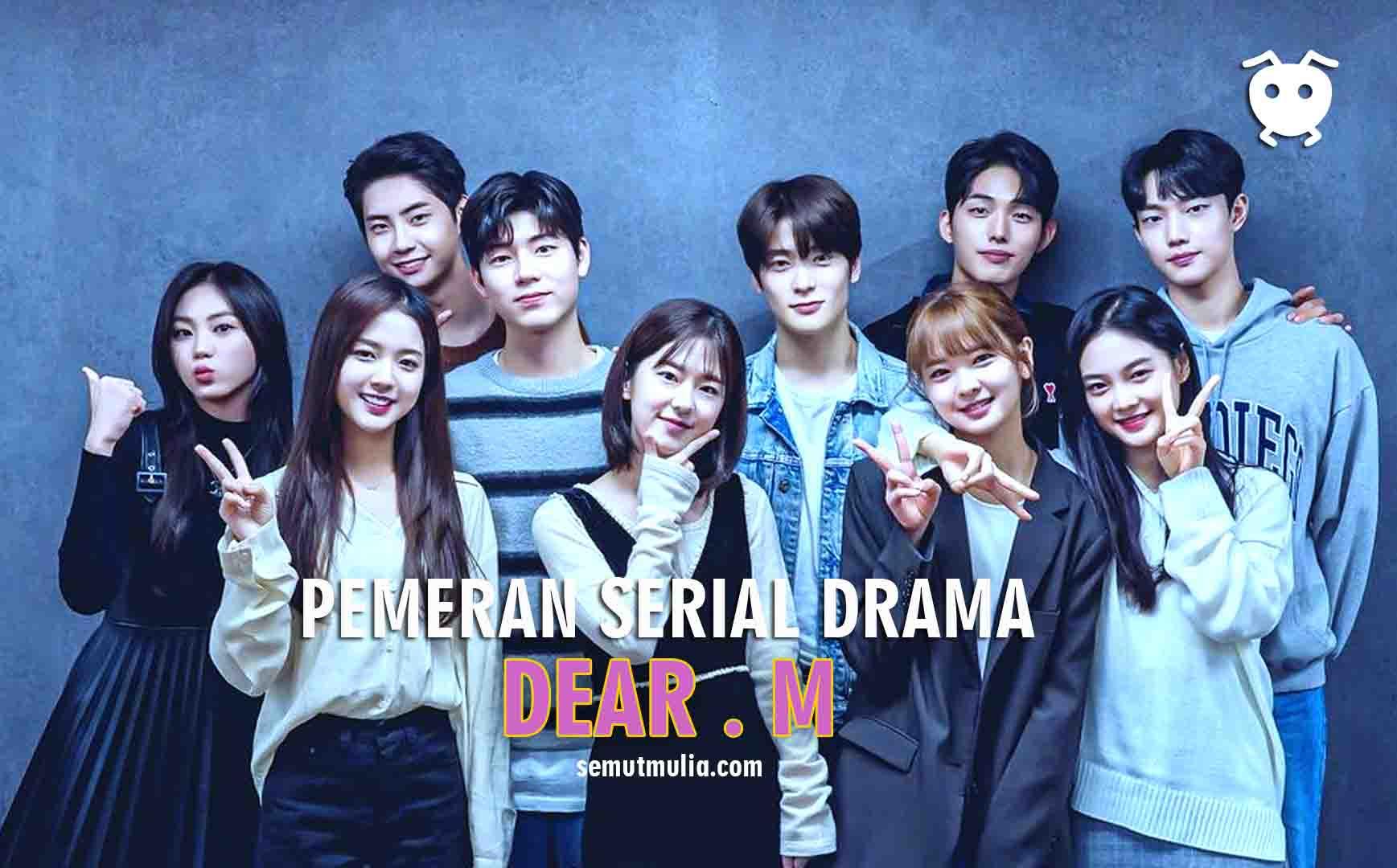 Pemeran Dear M