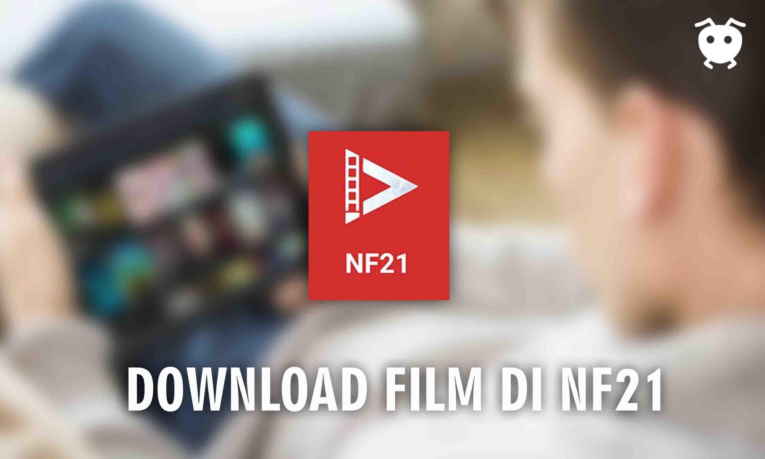 Download Film di NF21