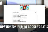 Tips Nonton Film Gratis di Google