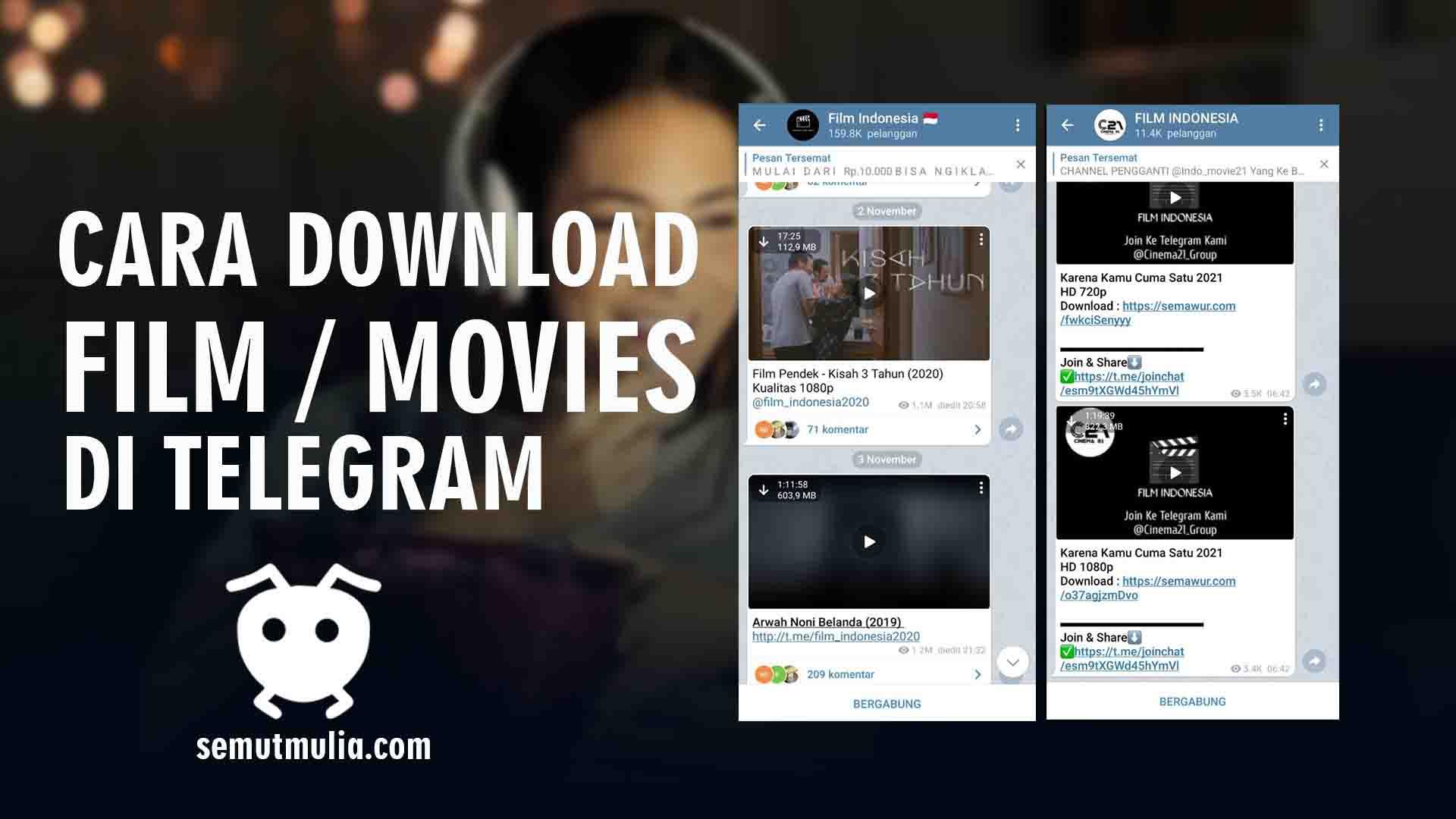 Cara Download Film di Telegram Via HP dan Laptop